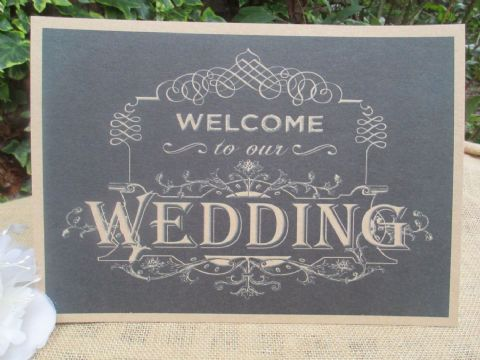 Welcome To Our Wedding Sign Chalkboard Style A4 Size Poster Shabby Chic Kraft Recycled Card